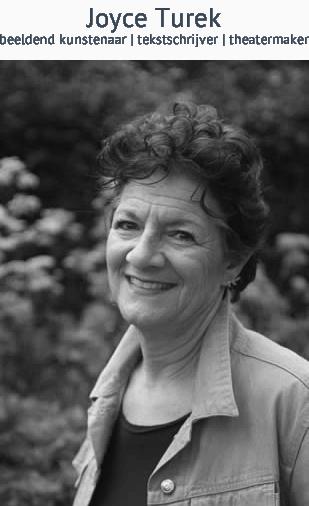 Joyce Turek beeldend kunstenaar tekstschrijver